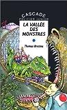 echange, troc Thomas Brezina, Michel Riu - La vallée des monstres