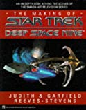 The Making of Star Trek Deep Space Nine (Star Trek (trade/hardcover)) (0671874306) by Reeves-Stevens, Judith