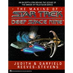 The Making of Star Trek Deep Space Nine (Star Trek (trade hardcover)) by Judith Reeves-Stevens and Garfield Reeves-Stevens