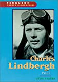 Fergusons Career Biography Series : Charles Lindbergh
