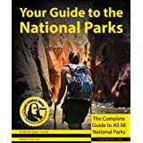 Buy Your Guide to the National Parks: The Complete Guide to all 58 National Parks