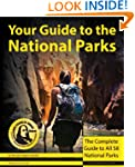Your Guide to the National Parks: The...