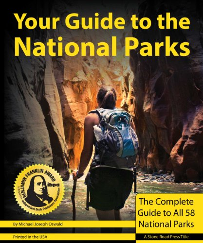 Your-Guide-to-the-National-Parks-The-Complete-Guide-to-all-58-National-Parks