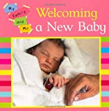 Mary Auld My Family and Me: Welcoming A New Baby