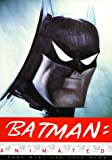 Batman Animated (0067575315) by Paul Dini