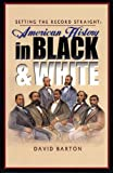 img - for Setting the Record Straight: American History in Black & White book / textbook / text book