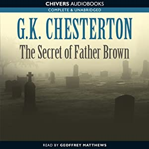 The Secret of Father Brown | [G.K. Chesterton]