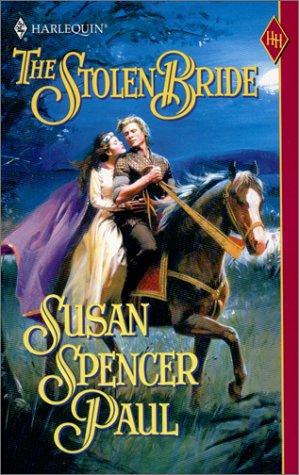 Stolen Bride (Historical), SUSAN PAUL