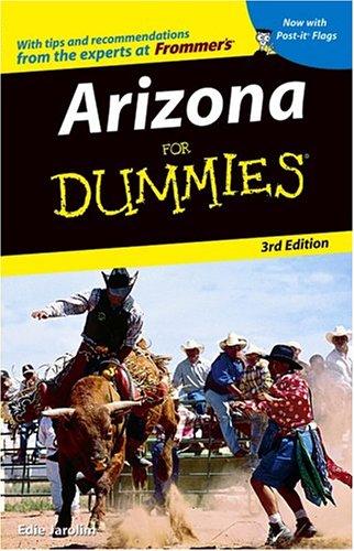 Arizona For Dummies (Dummies Travel), Edie Jarolim