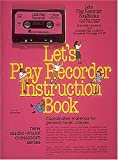 img - for Let's Play Recorder Teacher's Cassette Kit: by Leo Sevush book / textbook / text book