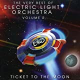 The Very Best of ELO Volume 2 - Ticket to the Moon by Electric Light Orchestra (2007-10-08)