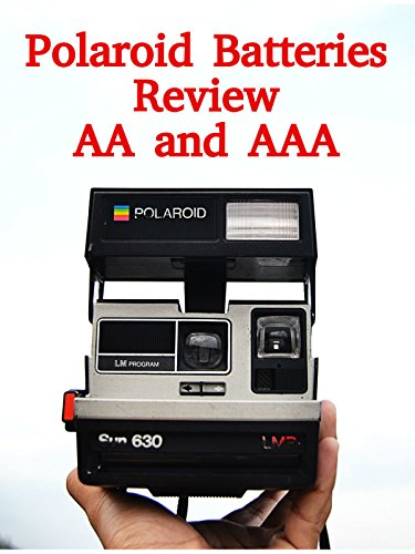 Review: Polaroid Batteries Review AA and AAA on Amazon Prime Video UK