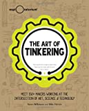 The Art of Tinkering