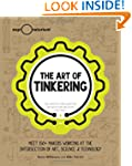 The Art of Tinkering: Meet 150 Makers...