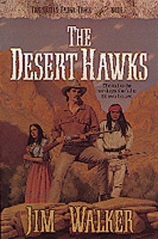 the-desert-hawks-the-wells-fargo-trail-books-by-james-walker-1996-06-02