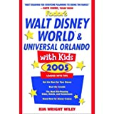 Fodor's Walt Disney World® and Universal Orlando® with Kids 2005 (Travel with Kids)