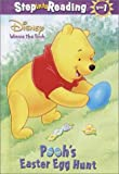 Pooh's Easter Egg Hunt (Step-Into-Reading, Step 2)
