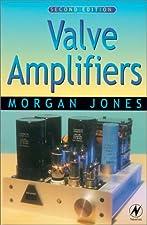 Valve Amplifiers by Jones