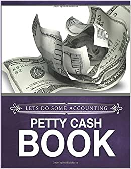 Lets Do Some Accounting Petty Cash Book