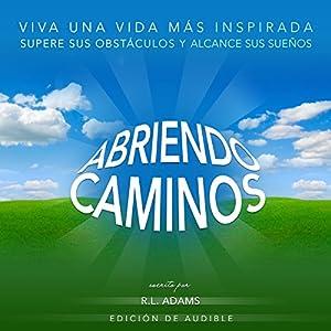 Abriendo Caminos Audiobook