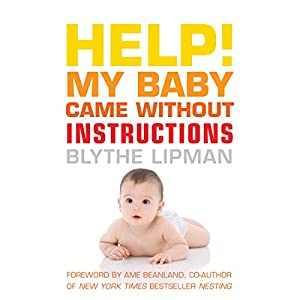 Help! My Baby Came Without Instructions Audiobook