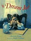 img - for The Dream Jar: Dreams Are for Everybody book / textbook / text book