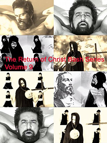 The Return of Christ Bash Series Volume 9
