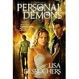 Personal Demons (Personal Demons, Book 1) ~ Lisa Desrochers