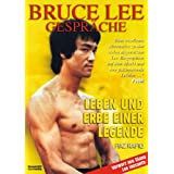 """Bruce Lee: Gespr�che - Leben und Erbe einer Legendevon """"Fiaz Rafiq"""""""