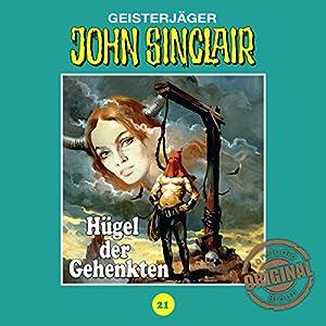 Hügel der Gehenkten (John Sinclair - Tonstudio Braun Klassiker 21) Hörspiel