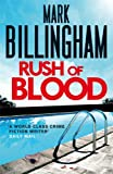 Mark Billingham Rush of Blood