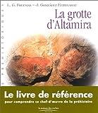 echange, troc Leslie G. Freeman, Joaquín González Echegaray - La Grotte d'Altamira