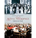 img - for [(Royal weddings through time )] [Author: Janette McCutcheon] [Jul-2011] book / textbook / text book