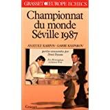 Championnat du monde des échecs, Séville 87