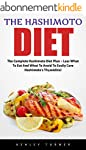The Hashimoto Diet: The Complete Hash...