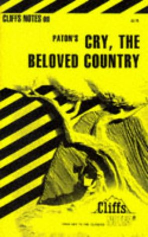 Cry, the Beloved Country (Cliffs Notes), Richard O. Peterson, Eva Fitzwater