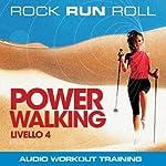 Power Walking Livello 4 | Rock Run Roll