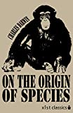 On the Origin of Species (Xist Classics)