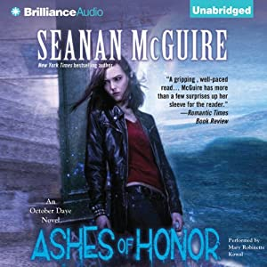 Ashes of Honor: An October Daye Novel, Book 6 | [Seanan McGuire]
