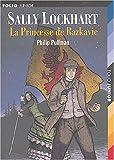 "Afficher ""Sally Lockhart n° 4 La Princesse de Razkavie"""
