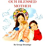 Our Blessed Mother (St. Joseph Board Books)