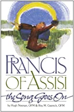 Francis of Assisi: The Song Goes On