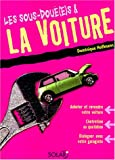 Les sous-dou(e)s et la voiture