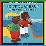 echange, troc  - Petit Ours Brun dort chez son cousin