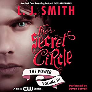 Secret Circle, Volume III: The Power Audiobook