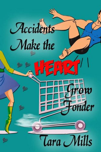 Accidents Make Heart Fonder ebook