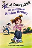 It's Justin Time, Amber Brown (A Is for Amber)