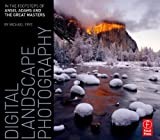 img - for Digital Landscape Photography: In the Footsteps of Ansel Adams book / textbook / text book