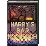 """Harrys Bar Kochbuch. Die sch�nsten Rezepte aus dem legend�ren Restaurant in Venedigvon """"Arrigo Cipriani"""""""