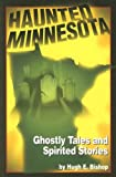 img - for Haunted Minnesota book / textbook / text book
